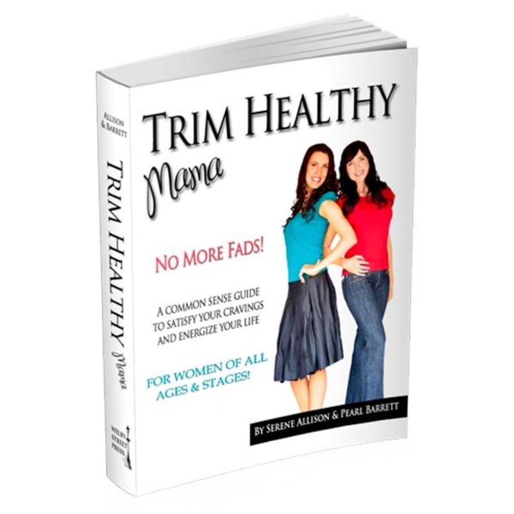 Trim Healthy Mama Trim Healthy Mama (paperback)