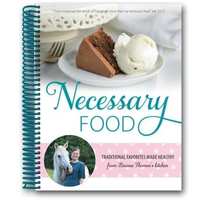 Briana Thomas's Cookbook - Necessary Food