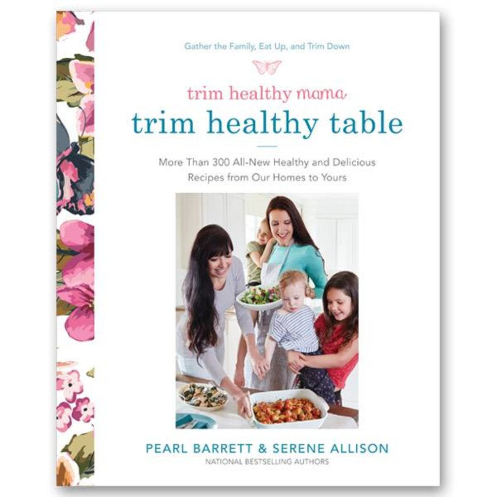Trim Healthy Mama Trim Healthy Table Cookbook