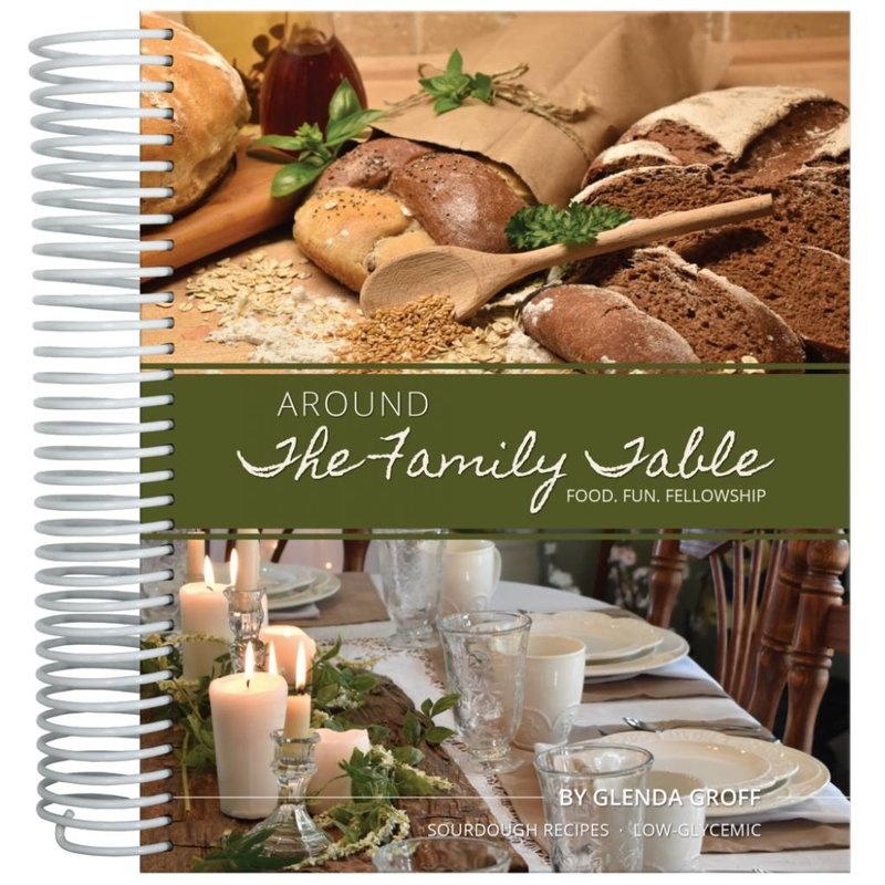 Around the Family Table Cookbook