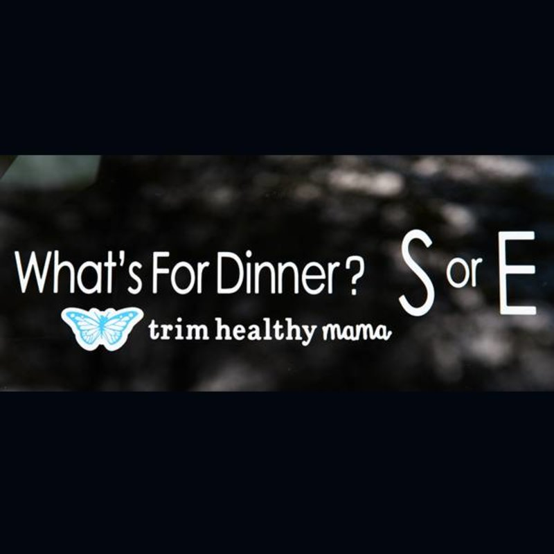 """Trim Healthy Mama Vinyl Window Decal - """"What's For Dinner"""""""