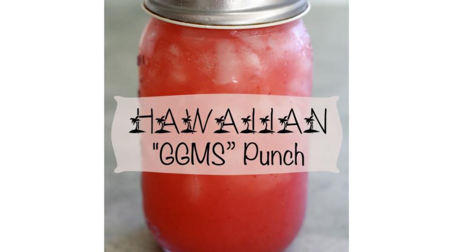 """Hawaiian """"GGMS"""" Fruit Punch"""
