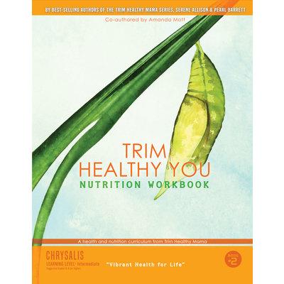 Trim Healthy Mama Trim Healthy You INTERMEDIATE Nutrition Workbook