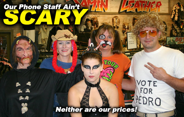 Our Sales Staff Ain't Scary - Just Funny Lookin'
