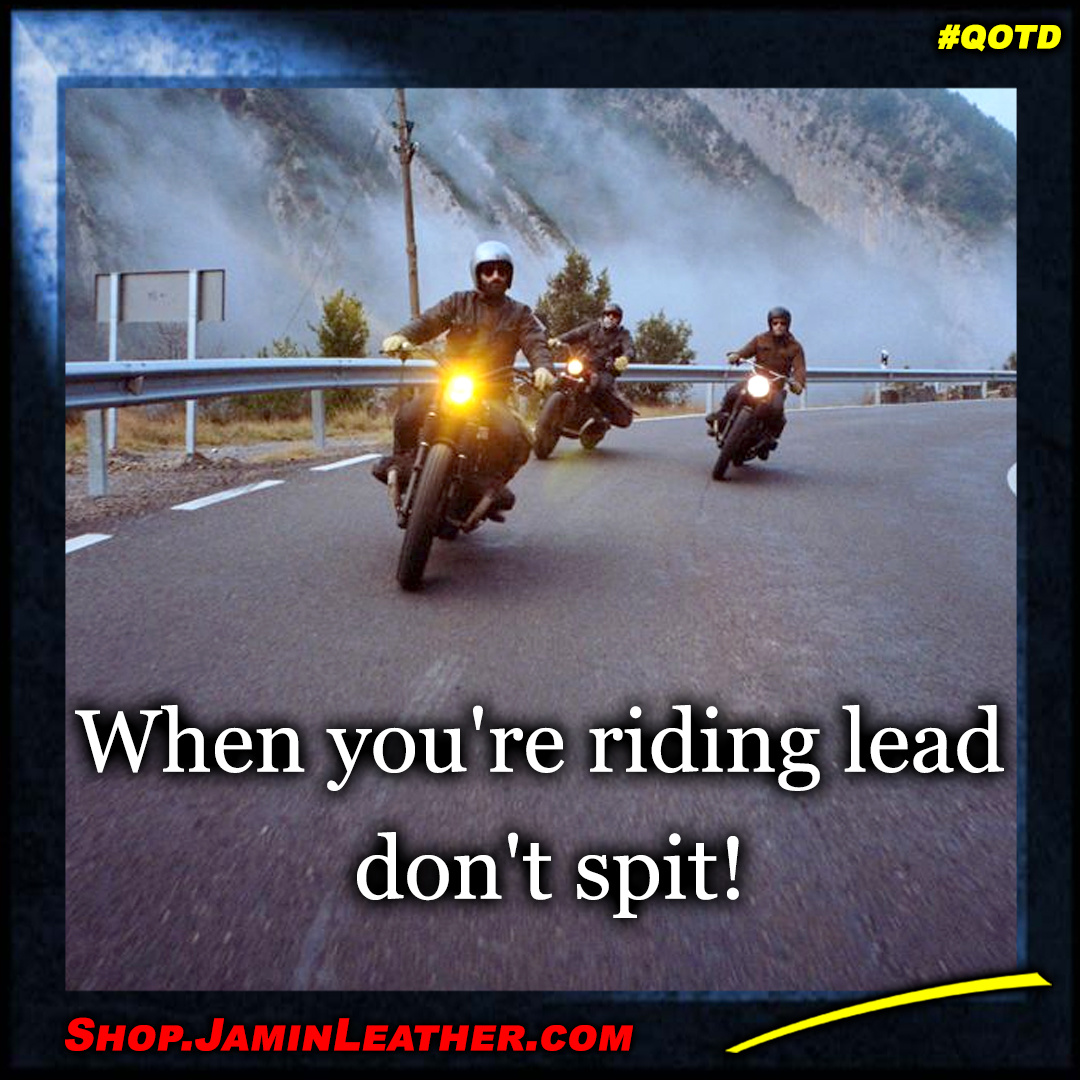 When you're riding lead...