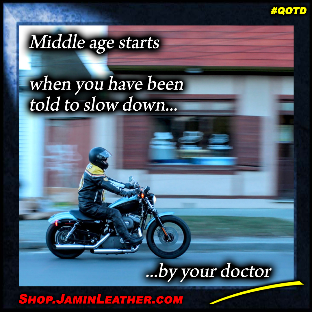 Middle age starts when....