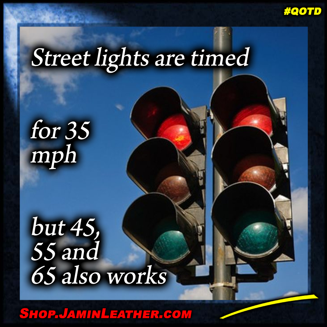 Street light are timed for 35 mph...