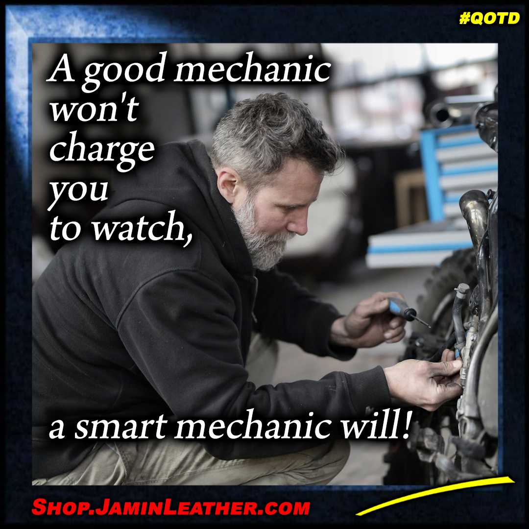 A good mechanic....