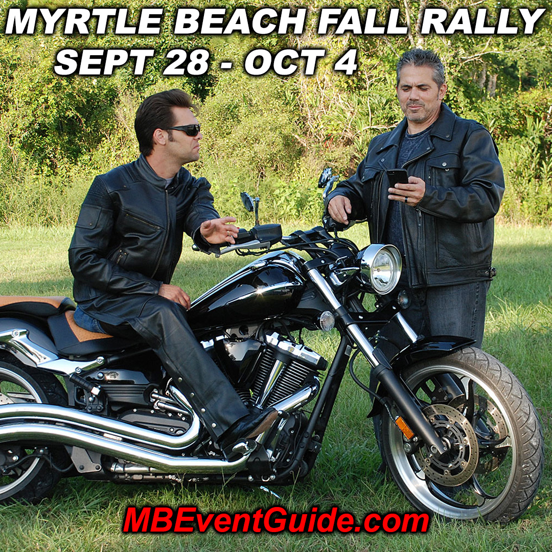 Come see us! Myrtle Beach Fall Rally is Coming 09/28 - 10/04!!