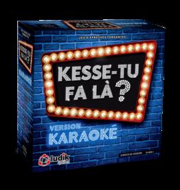 Ludik Québec Kesse-tu Fa là Édition karaoké