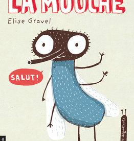 Courte echelle Les petits dégoûtants tome2, LA MOUCHE