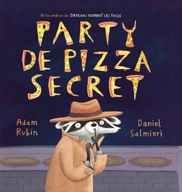 Les Malins Party de pizza secret