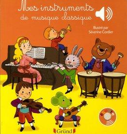 GRUND Mes instruments de musique classique