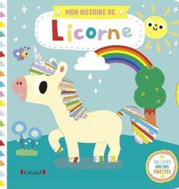 GRUND JEUNESSE Mon histoire de licorne
