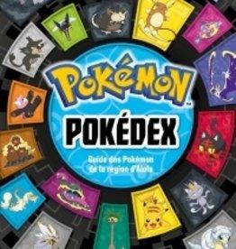 Hachette jeunesse Licences Pokémon pokédex : guide des Pokémon de la région d'Alola