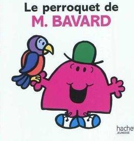 Hachette Le perroquet de M.Bavard