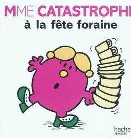 Hachette Mme Catastrophe à la Fête Foraine