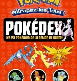 Hachette jeunesse Licences Pokédex : les 151 Pokémon de la région de Kanto !