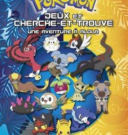 DRAGON D'OR Pokémon: jeux et cherche et trouve : Une aventure à Alola