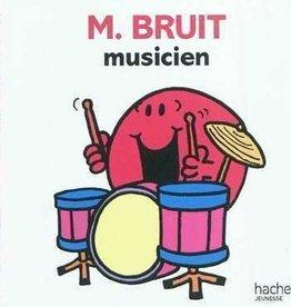 Hachette M.Bruit musicien