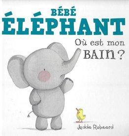 HÉRITAGE JEUNESSE Bébé éléphant : où est mon bain?