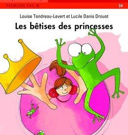 DOMINIQUE & CIE À pas de loup :Les bêtises des princesses