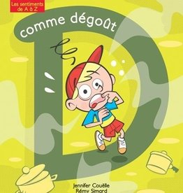 DOMINIQUE & CIE À pas de souris : D comme Dégôut