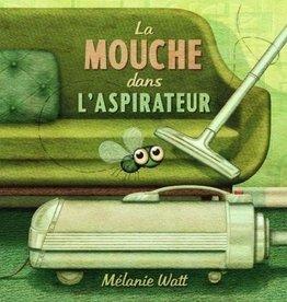 Scholastic La Mouche dans l'aspirateur
