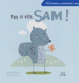 EDILIGNE Pas si vite, Sam