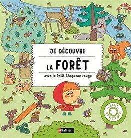 NATHAN Je découvre la forêt avec le Petit Chaperon rouge