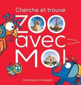 ZOO AVEC MOI Zoo avec moi. Cherche et trouve