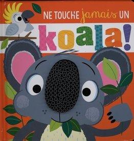 Petits génies Ne touche jamais un koala!