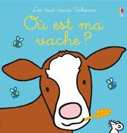 USBORNE Où est ma vache ?