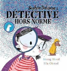 Les Malins Sophie Delorme, Détective horsnorme