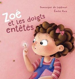 Editions ND Zoé et les doigts entêtés