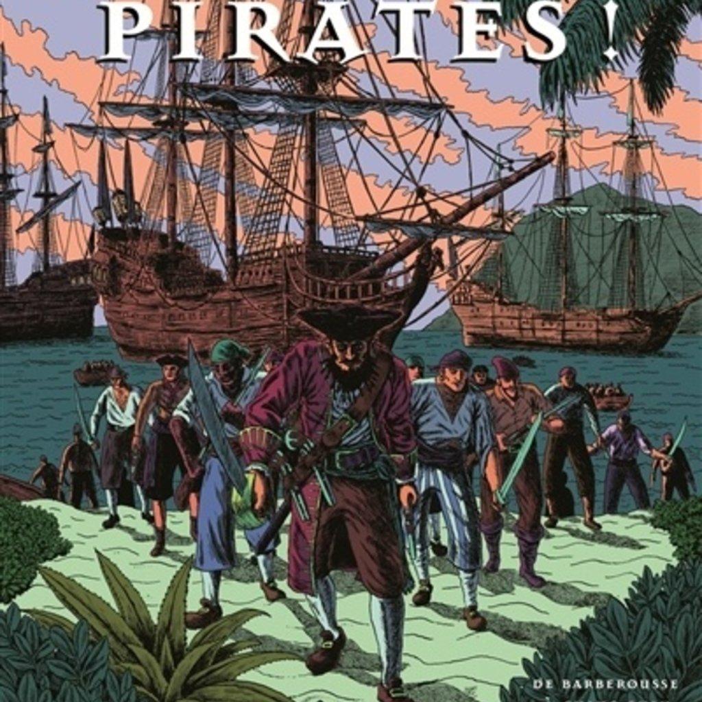 De la martinière jeunesse Pirates !: de Barberousse à Shing Shih, une histoire de la...