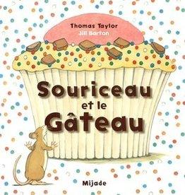 Mijade Souriceau et le Gâteau