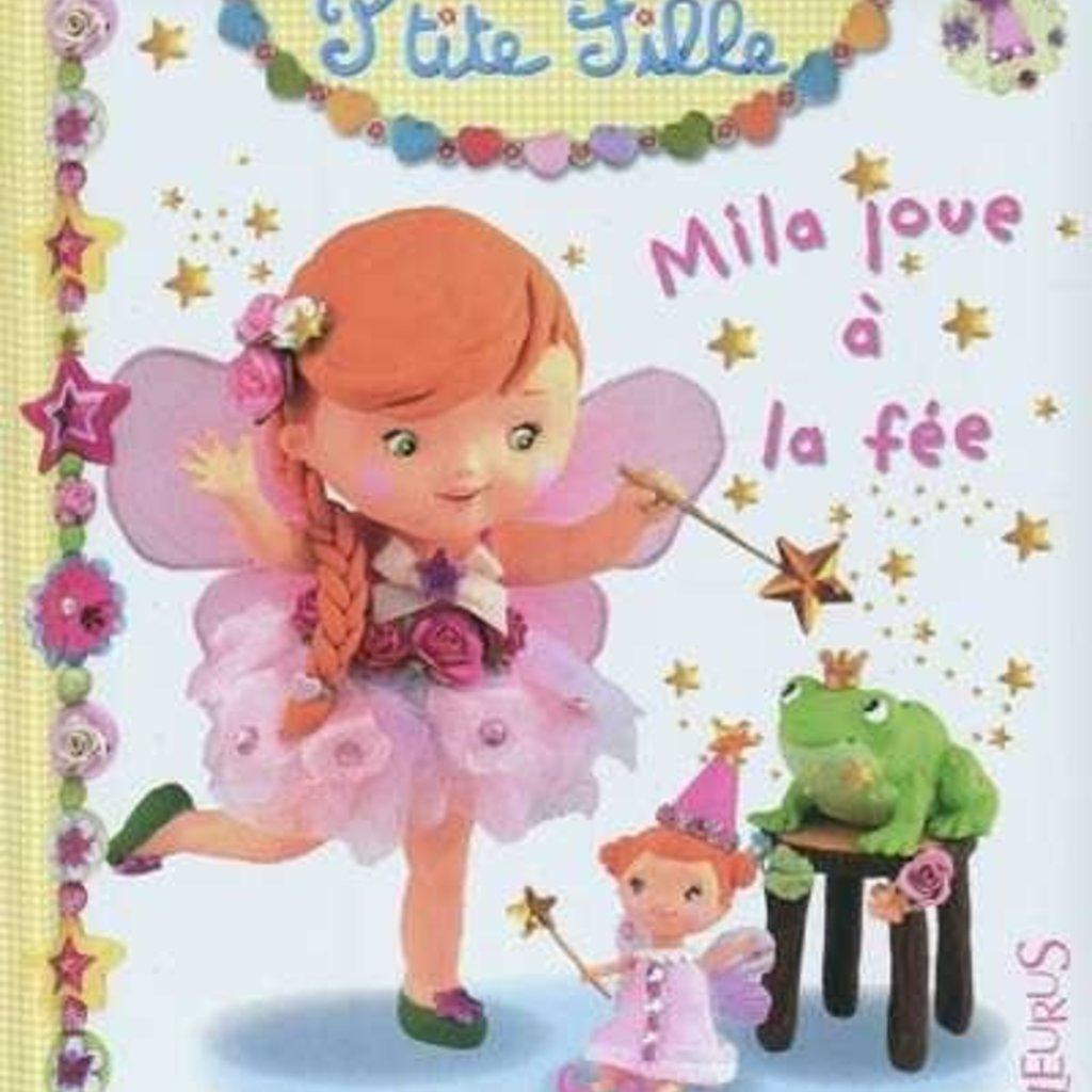 Fleurus Mila joue à la fée