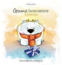 DOMINIQUE & CIE Grumo, l'ourson aventurier