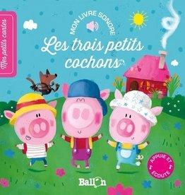 Le Ballon Les trois petits cochons (sonore)