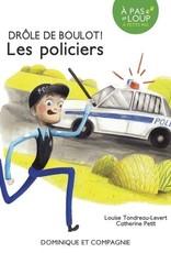 DOMINIQUE & CIE À pas de loup - Les policiers