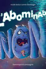 DOMINIQUE ET CIE L'abominable non