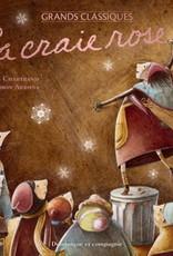 DOMINIQUE & CIE La craie rose  (Édition spéciale)
