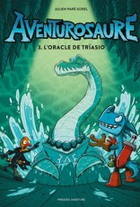 PRESSES AVENTURE Aventurosaure T.3 : L'Oracle de Trïasio