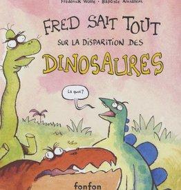 FONFON Fred sait tout sur la disparition des dinosaures