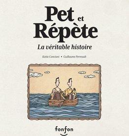FONFON Pet et Répète, la véritable histoire