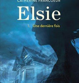 BAGNOLE Elsie T.1 : Une dernière fois