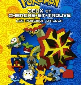 DRAGON D'OR Jeux et cherche et trouve : les Pokémon d'Aloa
