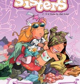 Bamboo Edition Les Sisters T.2 : À la mode de chez nous