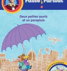 BAYARD CANADA Passe-Partout: Deux petites souris et un parapluie